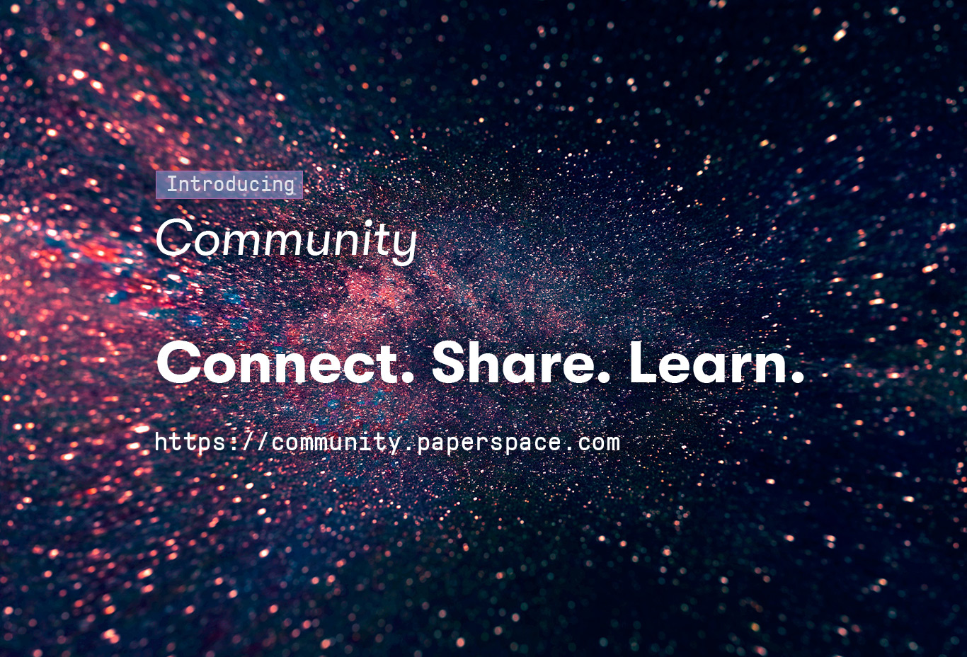 The New Paperspace Community