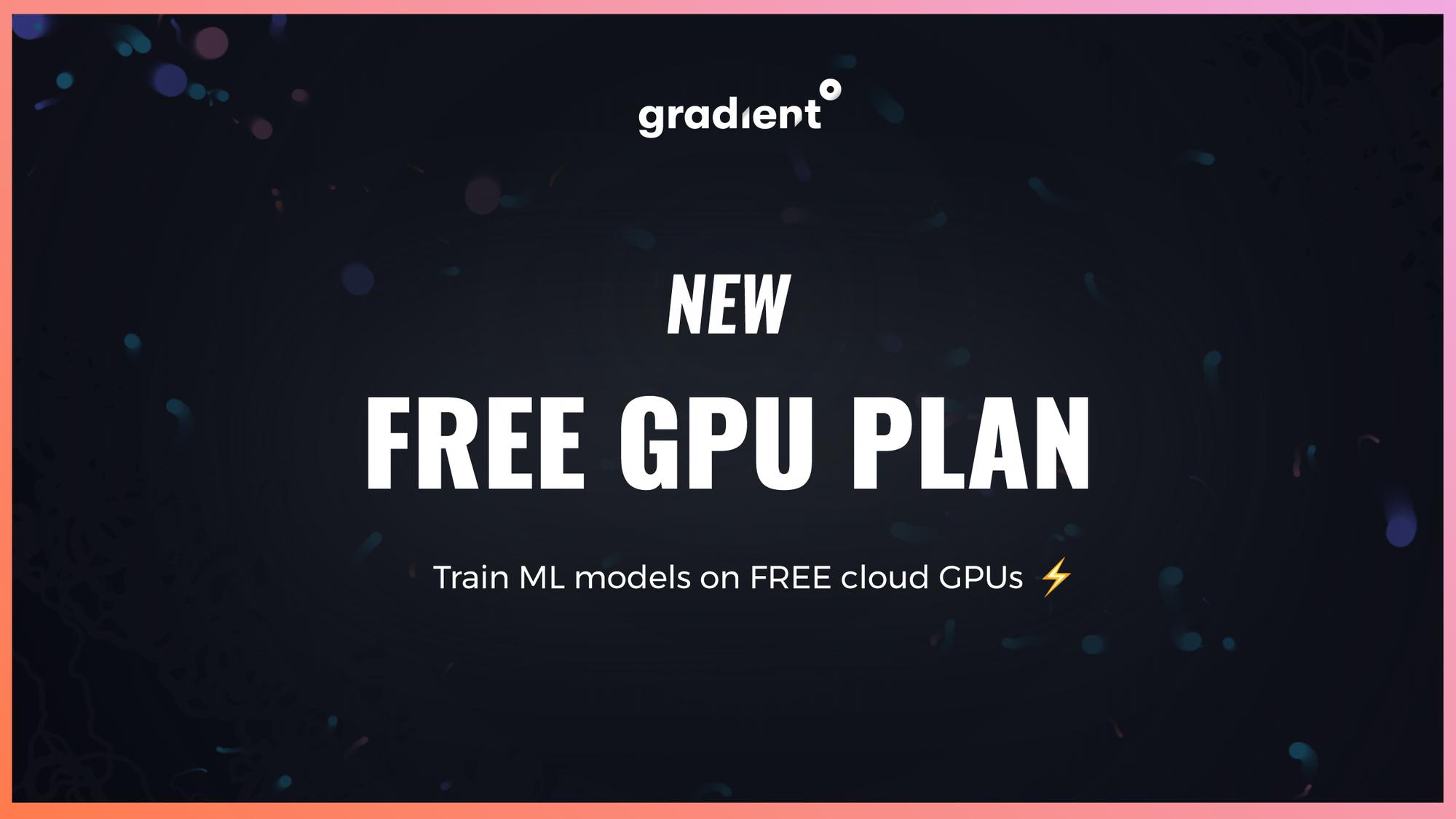 Train ML Models on Free Cloud GPUs ⚡