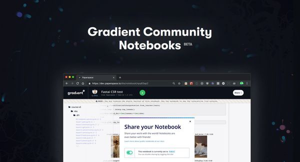 A Guide to Paperspace's Gradient Community Notebooks